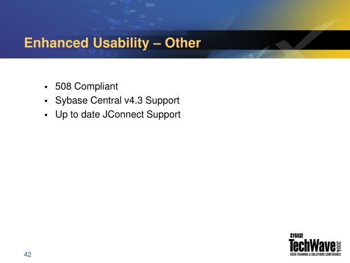 Enhanced Usability – Other