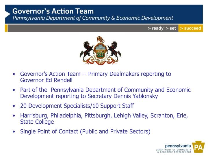 Governor's Action Team -- Primary Dealmakers reporting to Governor ...