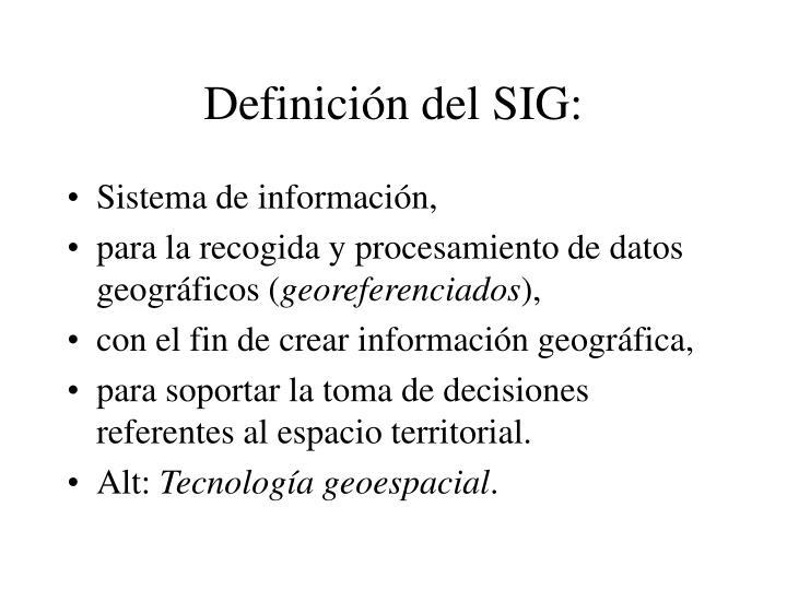 Definición del SIG: