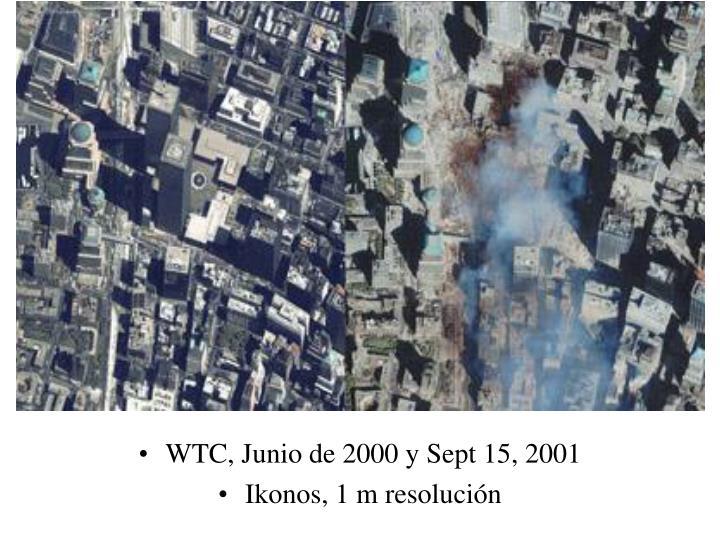 WTC, Junio de 2000 y Sept 15, 2001
