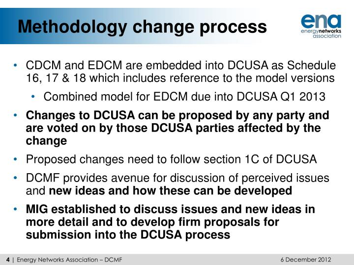 Methodology change process