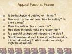 appeal factors frame