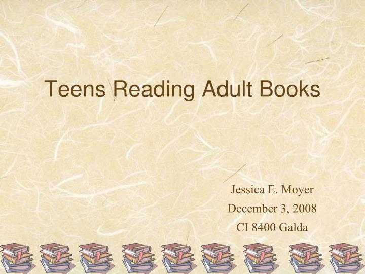 teens reading adult books