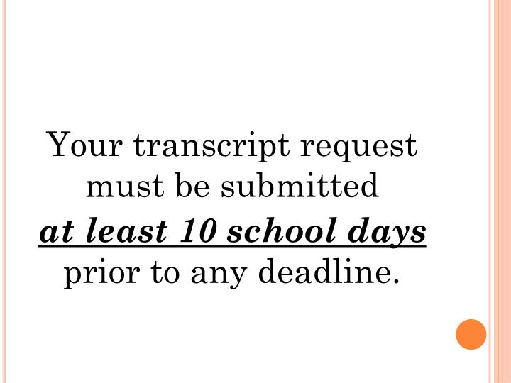 Your transcript request must be submitted