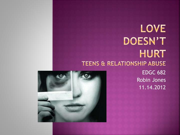 Love doesn t hurt teens relationship abuse