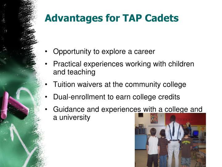 Advantages for TAP Cadets