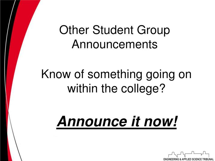 Other Student Group Announcements