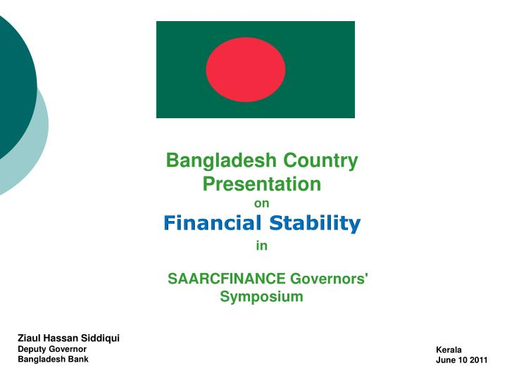 Bangladesh Country Presentation