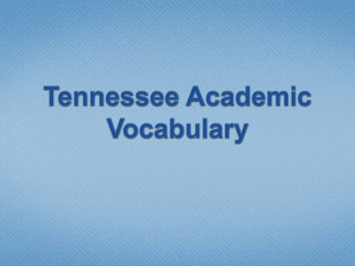 tennessee academic vocabulary n.