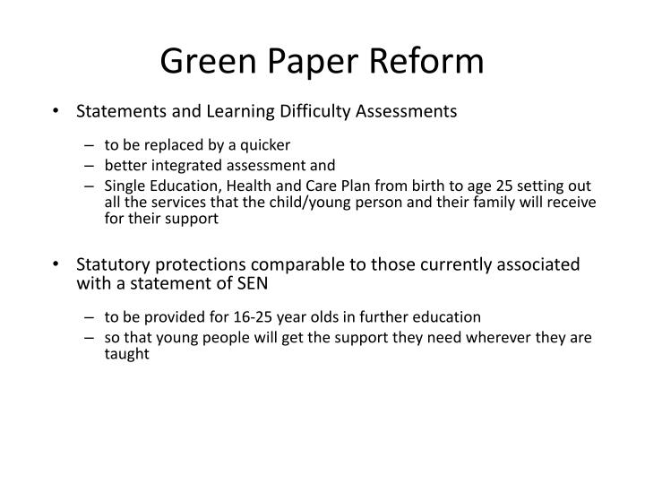 Green Paper Reform