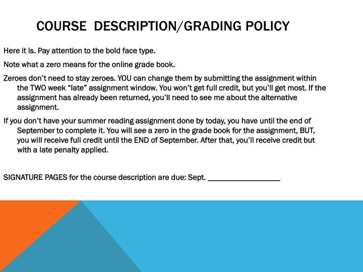 Course  Description/Grading Policy