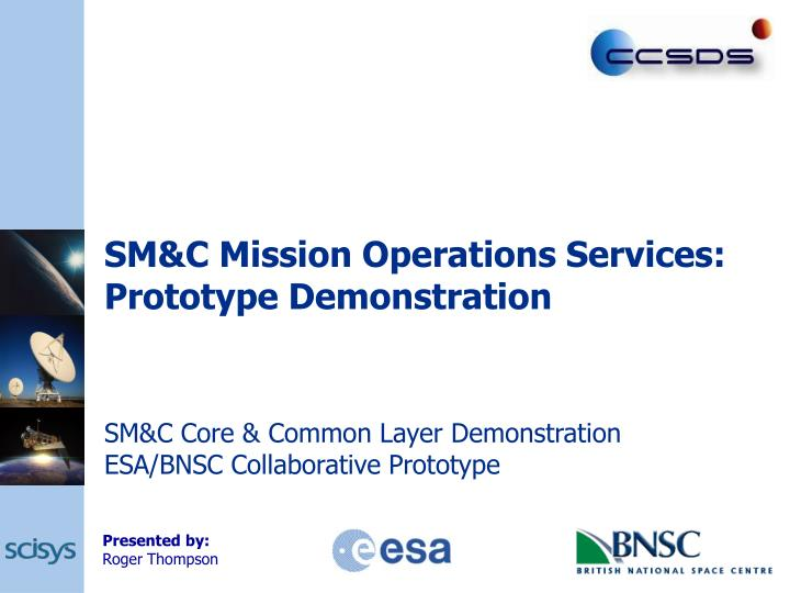 sm c mission operations services prototype demonstration n.