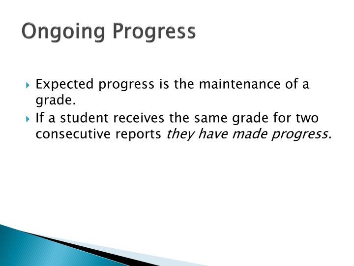 Ongoing Progress