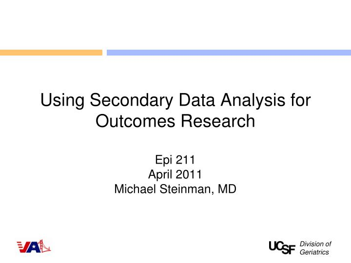 using secondary data analysis for outcomes research n.