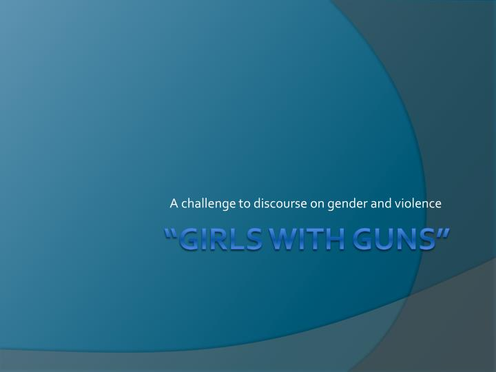 A challenge to discourse on gender and violence