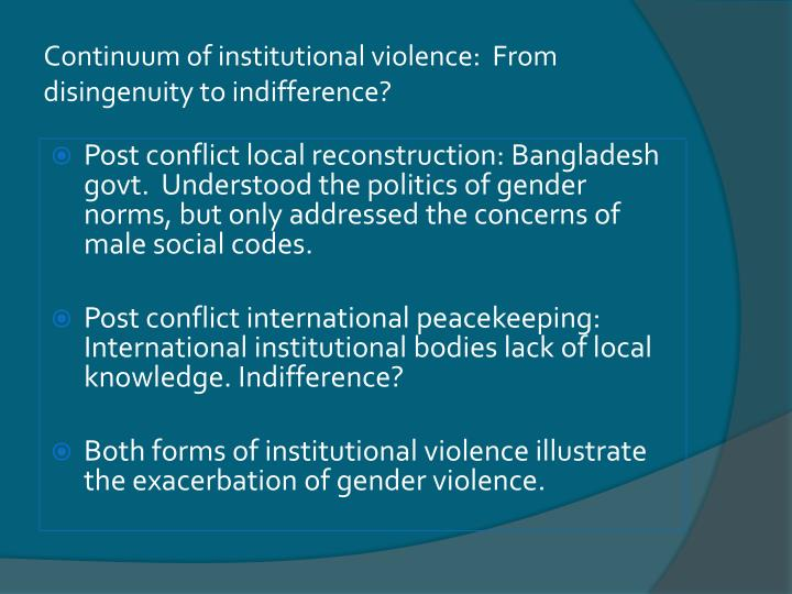 Continuum of institutional violence:  From disingenuity to indifference?
