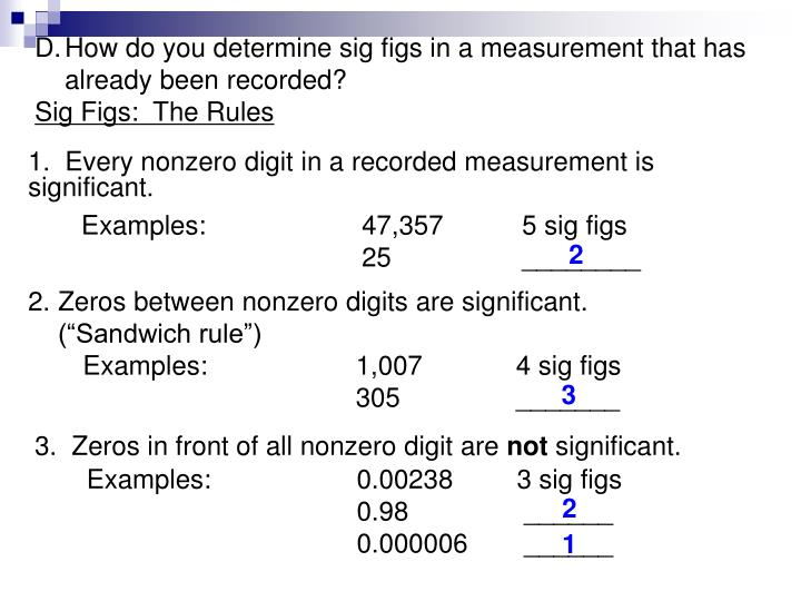 How do you determine sig figs in a measurement that has already been recorded?