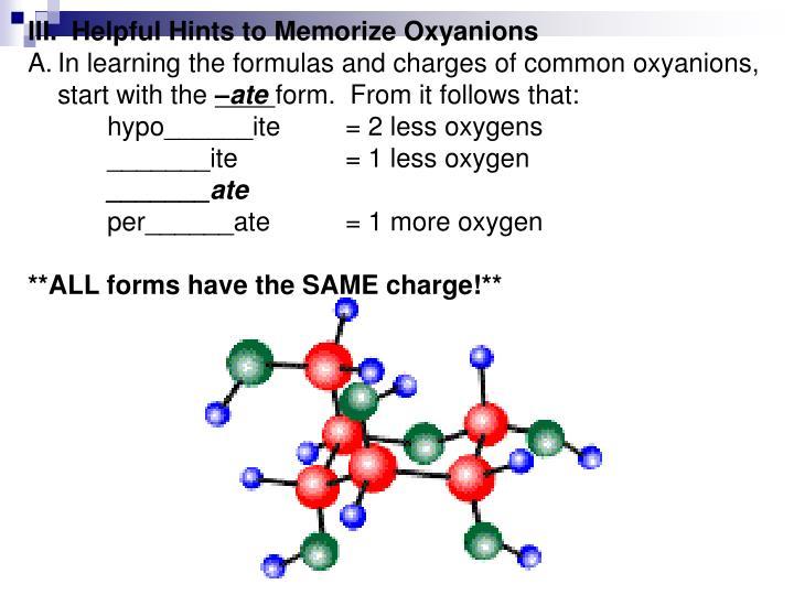 III.  Helpful Hints to Memorize Oxyanions