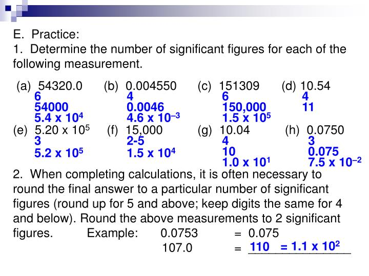 E.  Practice:                                                                               1.  Determine the number of significant figures for each of the following measurement.