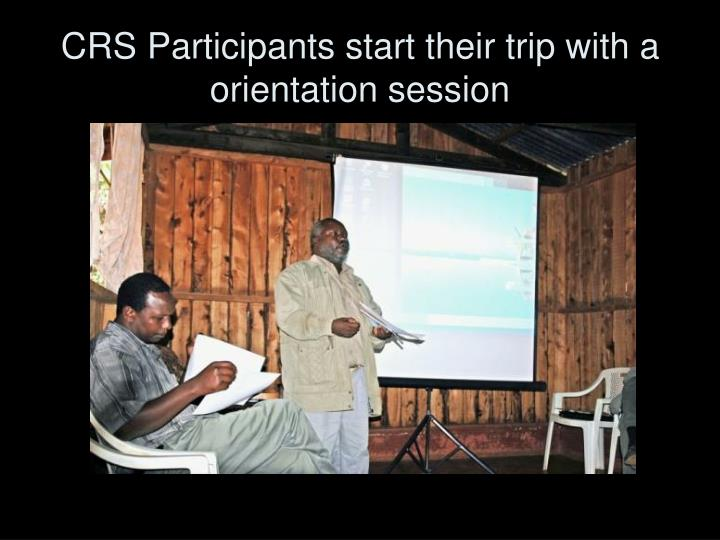 CRS Participants start their trip with a orientation session