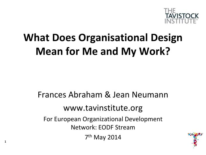 what does organisational design mean for me and my work n.