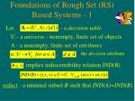 foundations of rough set rs based systems 1