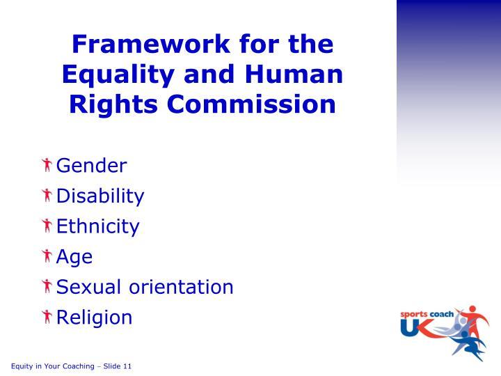 Framework for the