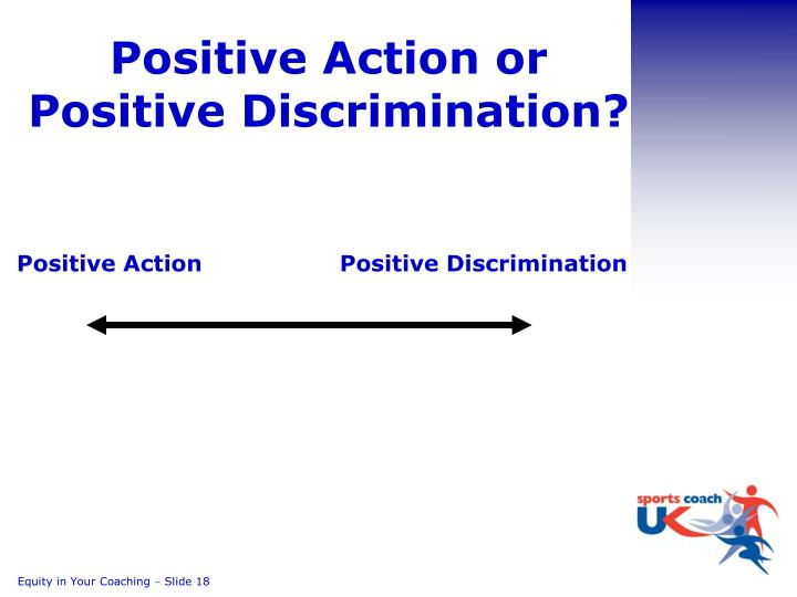 Positive Action or