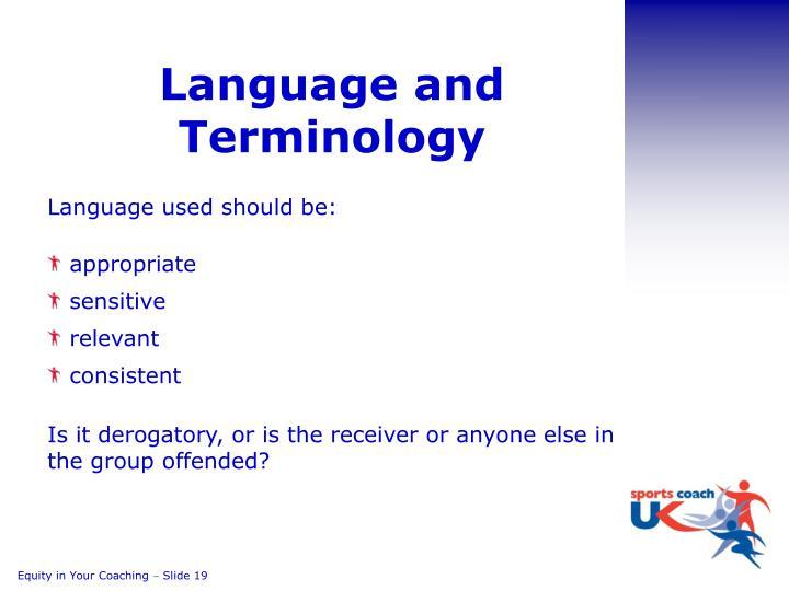 Language and Terminology