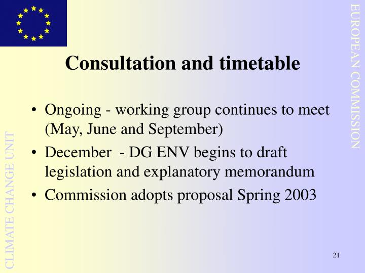 Consultation and timetable