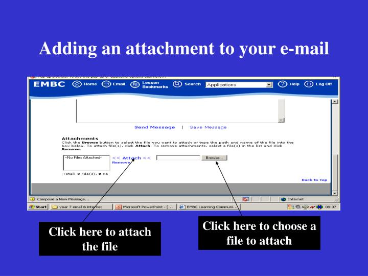 Click here to choose a file to attach