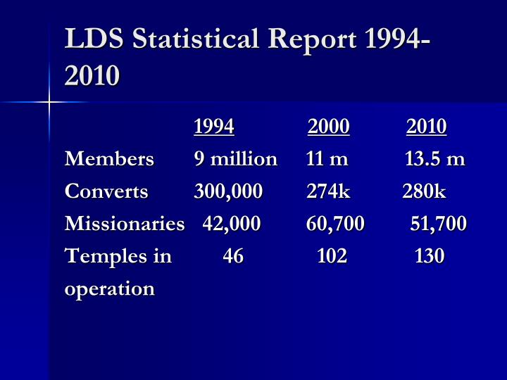 LDS Statistical Report 1994-2010