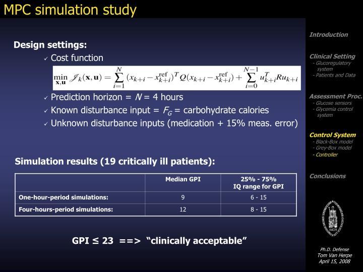 MPC simulation study