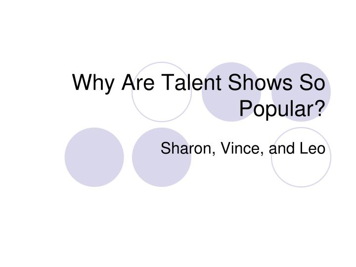 why are talent shows so popular n.
