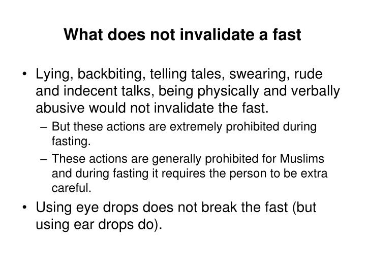 What does not invalidate a fast