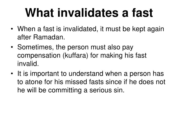 What invalidates a fast1