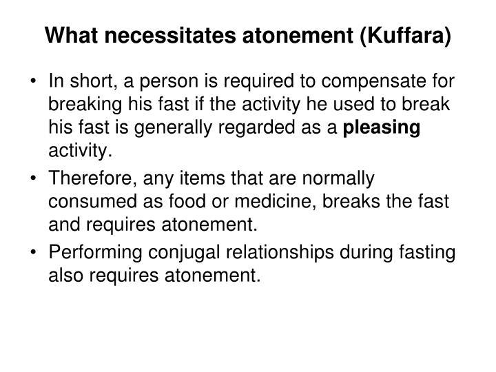 What necessitates atonement (Kuffara)