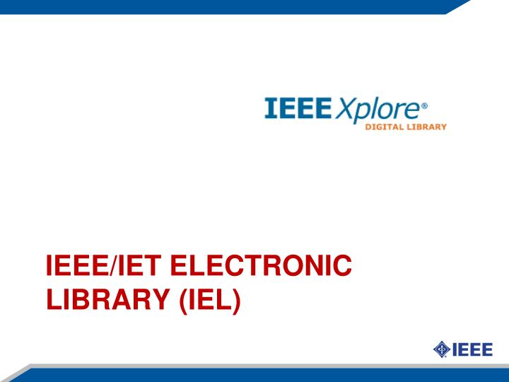 IEEE/IET ELECTRONIC LIBRARY