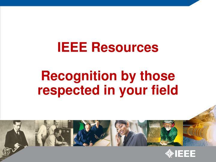IEEE Resources