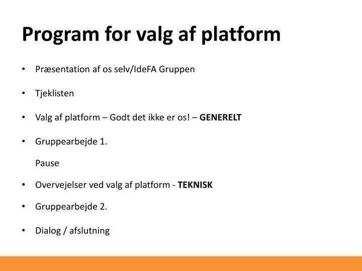 Program for valg af platform