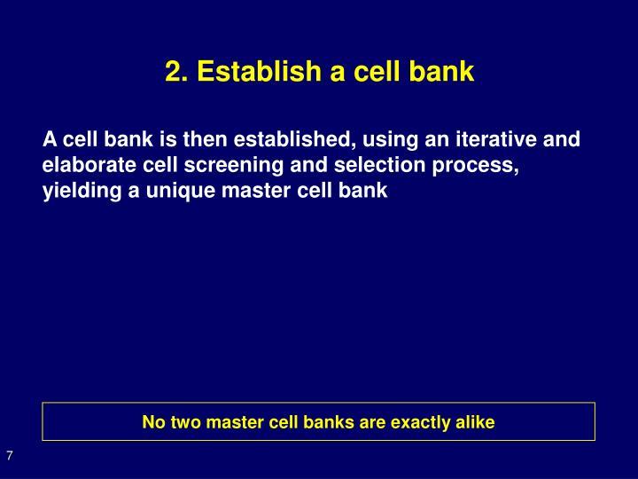 2. Establish a cell bank