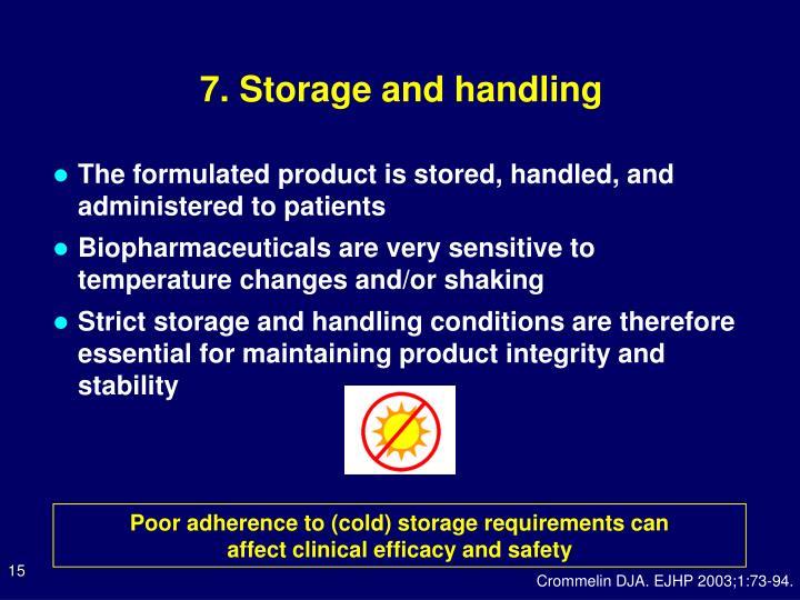 7. Storage and handling