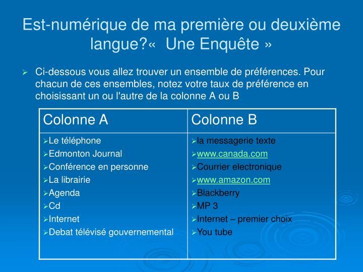 Est-numérique de ma première ou deuxième langue?« Une Enqu