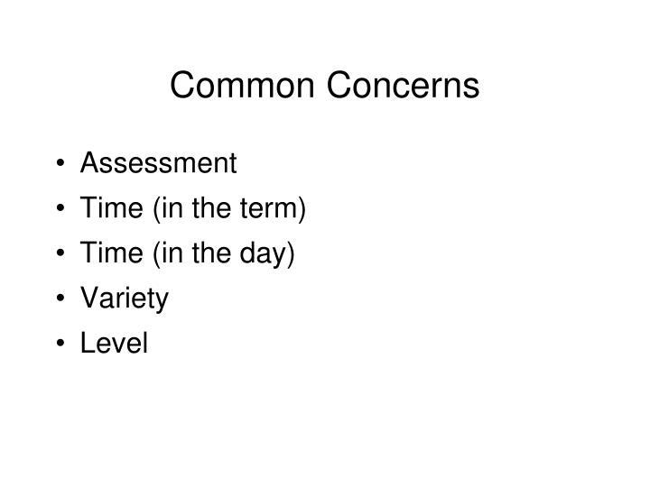 Common Concerns