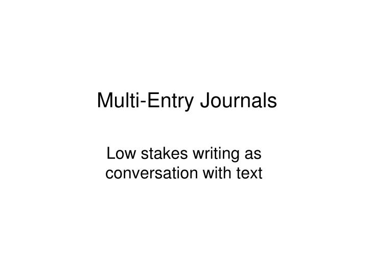 Multi-Entry Journals