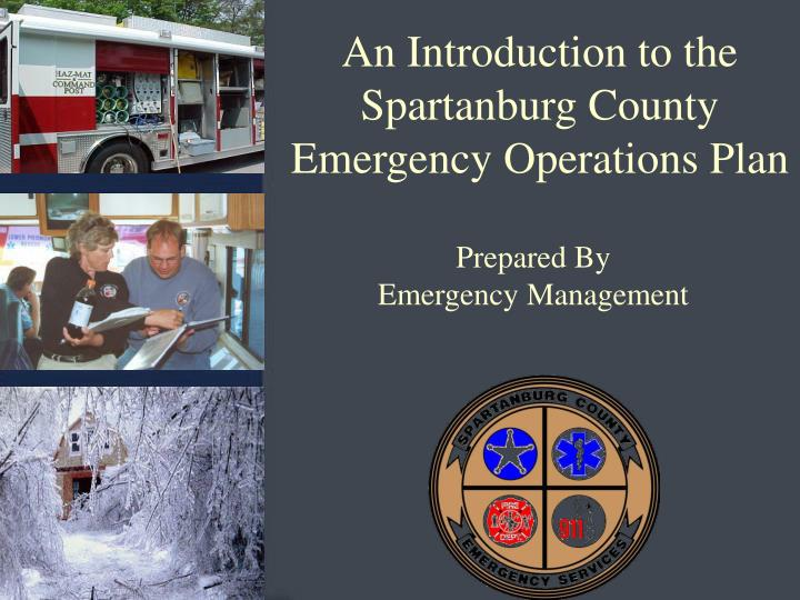 an introduction to the spartanburg county emergency operations plan n.