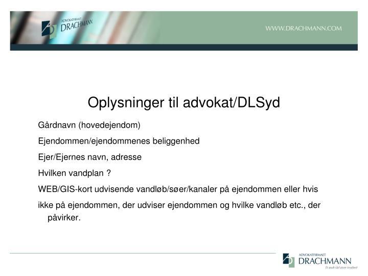 Oplysninger til advokat/