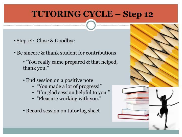 TUTORING CYCLE – Step 12
