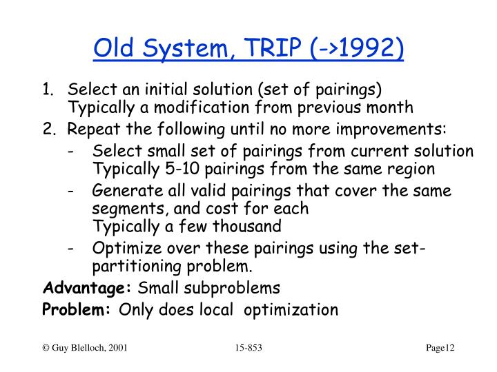 Old System, TRIP (->1992)