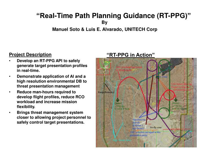 real time path planning guidance rt ppg by manuel soto luis e alvarado unitech corp n.